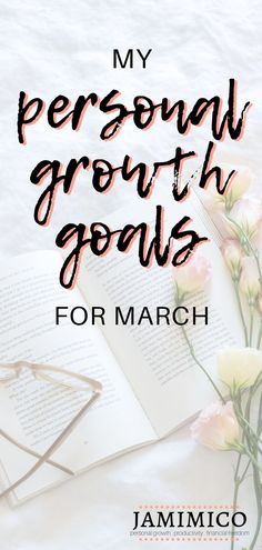 I started February feeling burnt out and overwhelmed, but I now feel so ready to take on the world again. When deciding my personal growth goals for March. Self Development, Personal Development, Feeling Burnt Out, Highly Effective People, Short Term Goals, Goal Quotes, Thing 1, Future Goals, Self Improvement Tips