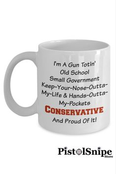 Gun Totin' Conservative Mug at $14.95