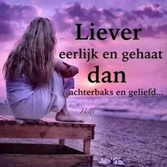 Quotes Love For Him Nederlands 26 Ideas New Quotes, Quotes For Him, True Quotes, Bible Quotes, Funny Quotes, Dutch Quotes, Wisdom Quotes, Words Of Courage, Friday Humor