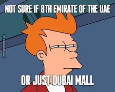 Not Sure if 8th Emirate of the UAE... Or Just Dubai Mall  #dubai #onlyindubai #dubaiproblems #dxb #dubailife #uae #mydubai #sharjah #abudhabi #alain #dubaiexpat #dubaimemes #dubaimall #myuae