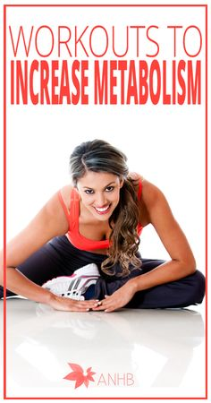 Workouts to Increase Metabolism - All Natural Home and Beauty