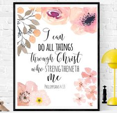 Philippians 4:13 I Can Do All Things Bible Verse Art Bible        bibleverse# bibleverseprint #christianart #christiandecor #instantdownload #HomeDecor #Printable #WallArt #PrintableArt  bibleverseprint #christianart #scriptureprint #scripturedecor #scriptureposter #christiandeco#