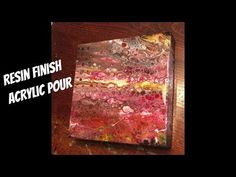 DIRTY POUR on a wood panel || Resin Finish and lovely cells with HEAT ONLY! - YouTube