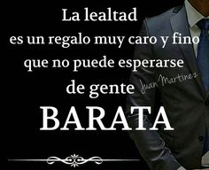Lealtad – FRASES