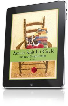 Amish Knit Lit Circle - Volume 3 - Anne of Green Gables