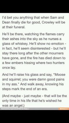 I've saved this before.. But just stab me. It would be less painful. Ugh. Crowley feels.