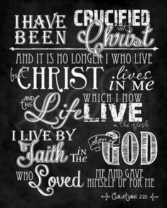 Chalkboard Scripture Art 8x10 Galatians by ToSuchAsTheseDesigns, $15.00  I think I need to make a canvas of this....