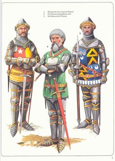 Battle of Agincourt, 25 October Richard de Vere, Earl of Oxford, Sir Thomas Erpingham, KG & Sir Edmund de Thorpe by Christopher Rothero from the Osprey Men At Arms book on Agincourt Medieval Life, Medieval Knight, Medieval Armor, Medieval Fantasy, Armadura Medieval, Battle Of Agincourt, English Knights, Knight Art, Knight Drawing