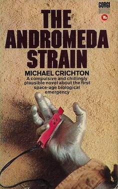 an analysis of andromeda strain a book by michael crichton Essays and criticism on michael crichton - critical essays  was not a conventional murder mystery—the andromeda strain remained until the publication of  michael crichton's books contain .