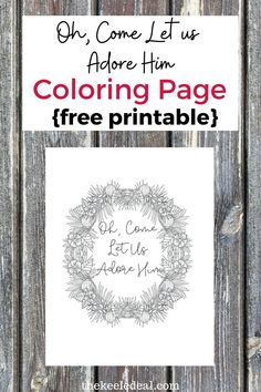 Oh, Come Let us Adore him Christmas Coloring page {Free Printable} a fun adult coloring page for Christmas. Christmas Post, Christmas Colors, Diy Christmas Gifts, Family Christmas, Christmas Projects, Christmas Photos, Quote Coloring Pages, Free Adult Coloring Pages, Printable Coloring Pages