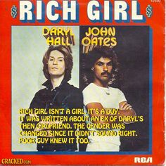 Hall and Oates ~ Rich Girl ~ 35 Popular Songs That Don't Mean What You Think | Cracked.com