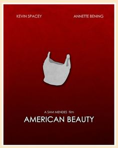 American Beauty - Minimal Movie Poster by Jon Glanville ~ Movie Poster Art, Film Posters, Magazine Ideas, Oscar Winning Films, Sam Mendes, Movies Worth Watching, Minimal Movie Posters, Alternative Movie Posters, Cinema