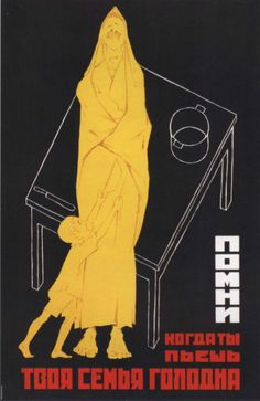 Russian Anti Alcoholism poster:  Remember. When you drink your family is hungry', 1930