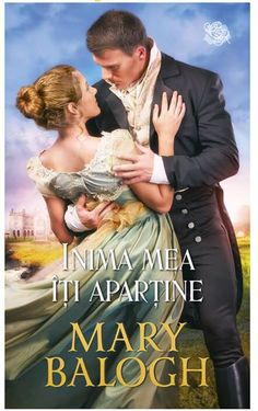 Inima mea îți aparține - Mary Balogh - The Survivors' Club Series Carti Online, Sandra Brown, Historical Romance, Adobe Acrobat, Mary, Club, Writers, Books, Movie Posters