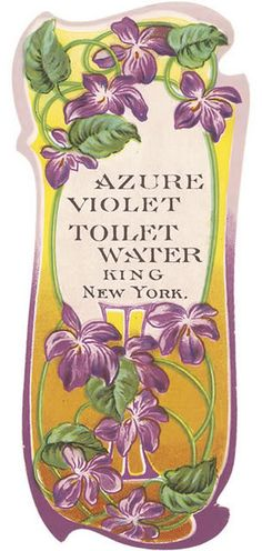 Up for auction is a beautiful circa Art Nouveau Label from a Bottle of Azure Violet Toilet Water put out by the King Company of NewYork. It measures 2 x inches and is in nice condition with light wear Pub Vintage, Vintage New York, Vintage Labels, Vintage Ephemera, Vintage Cards, Vintage Paper, Vintage Style, Vintage Pictures, Vintage Images