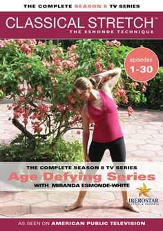 Classical Stretch - The Esmonde Technique: The Complete Season 8 - Age Defying Series Getting older is natural and inevitable. What is not inevitable is our Miranda White, Miranda Esmonde White, Health And Wellness, Health And Beauty, Dynamic Stretching, Aging Backwards, Good Bones, Stubborn Belly Fat, Stay Young