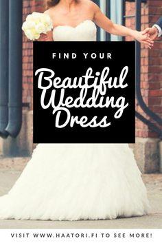 Löydä ihana hääpuku Häätorilta - hääpukuja - Wedding dresses