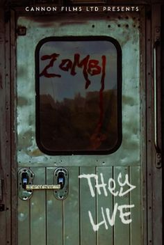 Cannon Films - Zombi: They Live