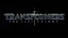Transformers 5 title revealed: Transformers: The Last Knight