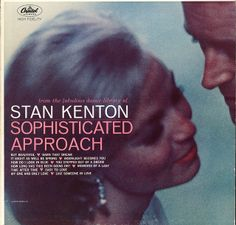 Stan Kenton - Sophisticated Approach