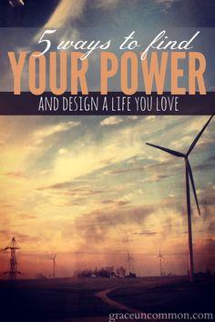 Our mind is the gatekeeper to doing anything and will take us out if we let it. Here are 5 simple strategies to find your power & design a life you love.