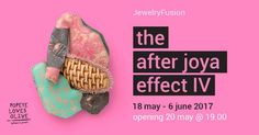 The After Joya Effect IV - Jewelry Fusion - 18 may-6 june 2017 - Athens at Popeye Loves Olive agllery