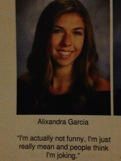 The Mean Quote: | The 38 Absolute Best Yearbook Quotes From The Class Of 2014