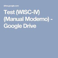 Test (WISC-IV) (Manual Moderno) - Google Drive