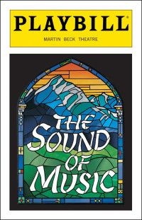 Playbill Cover Template Luxury the sound Of Music Broadway Martin Beck theatre Sound Of Music Broadway, Broadway Plays, Broadway Shows, Theatre Shows, Musical Theatre, Broadway Musicals, Broadway Posters, Theatre Posters, Theatre Quotes