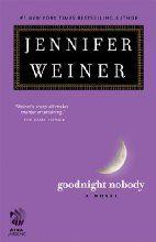 Goodnight Nobody: A Novel by Jennifer Weiner