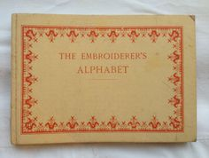 The Embroiderer's Alphabet by Therese de Dillmont by Scrapiana