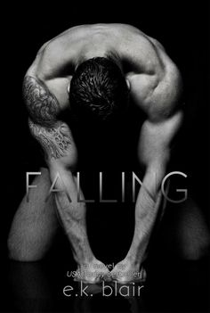 FALLING E.K. BLAIR BRILL COVER This was my favorite of all three books.