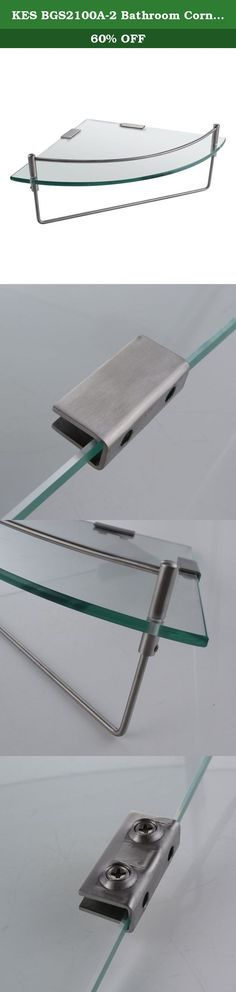 KES BGS2100A-2 Bathroom Corner 7MM-Thick Tempered Glass Shelf Wall Mount with Towel Bar SUS304 Stainless Steel, Brushed Finish. SPECIFICATIONS -Post Material : SUS304 Stainless Steel -Shelf Material : 7MM-Thick Tempered Glass -Anchor : Premium quality, non-recycled material -Screw : Stainless Steel -Finish : Brushed Finish -Installation Method : Wall-mounted Package Includes Glass Shelf and Posts Screws and anchors Buy from KES Solid metal construction, heavy duty design High quality...
