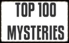 Top 100 Mysteries | Strange Unexplained Mysteries