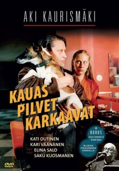 AU LOIN S'EN VONT LES NUAGES (KAUAS PILVET KARKAAVAT) de Aki Kaurismäki Finlande, 1995, 1h35, VOSTF