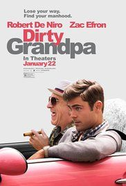 Dirty Grandpa (2016) - Watch Full Movie Free Online and Download