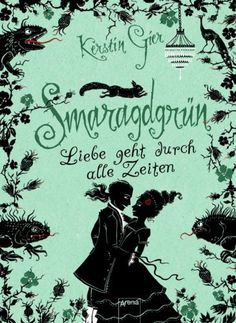 Smaragdgrün by Kerstin Gier (German Title for Emerald Green) Free Books, Good Books, My Books, Reading Online, Books Online, Saga, World Of Books, The Fault In Our Stars, Book Cover Art