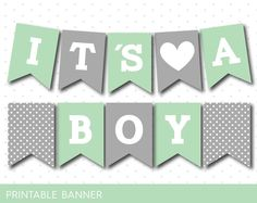 Mint green and grey baby shower banner, It´s a boy, It´s a girl, PB-488
