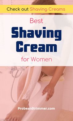 Find all the pros and cons of the best shaving cream for women. Best Shaving Cream, Shaving Products, Skin Bumps, Best Shave, Shave Gel, Interesting Information, Unwanted Hair, After Shave, Smooth Skin