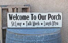 Welcome To Our Porch Sign - Customize - Outdoor Decor - Backyard