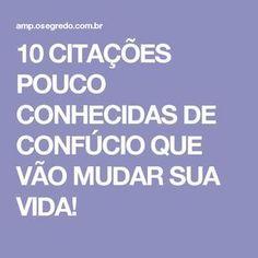 10 CITAÇÕES POUCO CONHECIDAS DE CONFÚCIO QUE VÃO MUDAR SUA VIDA!