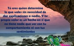 Wayne Dyer Español, More Than Words, Favorite Quotes, Spirituality, Inspirational Quotes, Reading, Life Coaching, Random Thoughts, Books