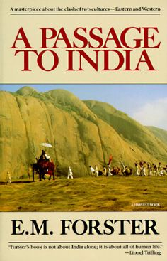 Get this from a library! A passage to India. [E M Forster] -- A classic account of the clash of cultures in British India after the turn of the century. I Love Books, Great Books, Books To Read, My Books, Indian Literature, English Literature, Classic Literature, A Passage To India, Book Writer