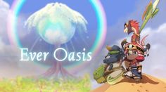 Ever Oasis will be available 2017 for Nintendo 2DS & 3DS.