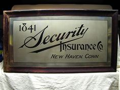 Antique 1841 SECURITY INSURANCE CO. New Haven, Conn. Company Sign brushed metal | ebay