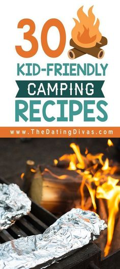 Kid-Friendly Camping Recipes for your next camping trip. I'm always looking for camping meals. #camping