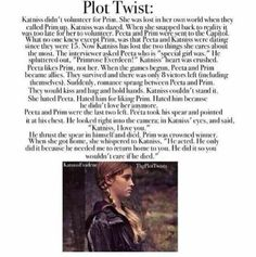 Ok so this plot line is... Meh. What I really hate is it takes out ALL of the other points of the series, it takes out how terrible the capitol was, the up close and personal, the fight against President Snow and Coin. Instead it makes it into a romance novel. I mean really?
