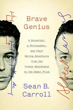 A parallel biography of Albert Camus and Jacques Monod, two Nobel Prize winners who were active in the French Resistance during WWII . Powerful work weaves history and biography together.