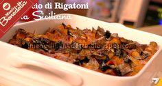 Pasticcio di Rigatoni alla Siciliana con Melanzane di Benedetta Parodi