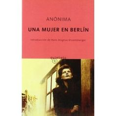 "Ficha de lectura de ""Una mujer en Berlín"", obra anónima, realizada por Claudia González."